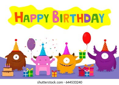 Happy Birthday Card Design With Cute Monsters. Vector Illustration. Flat Design.