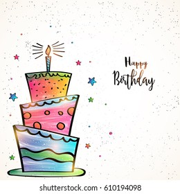 Happy Birthday card design with hand drawn colorful big cake and stars decoration.