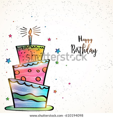 Happy Birthday Card Design With Hand Drawn Colorful Big Cake And Stars Decoration
