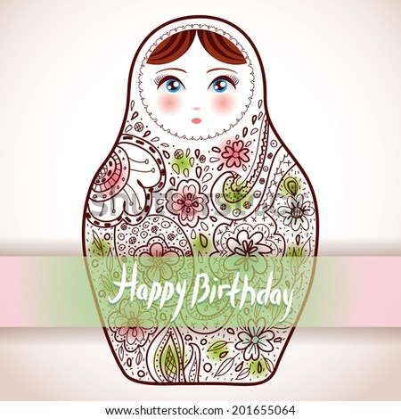 Happy Birthday Card Design Russian Doll Matrioshka Babushka Sketch With Flowers Vintage Style Picture
