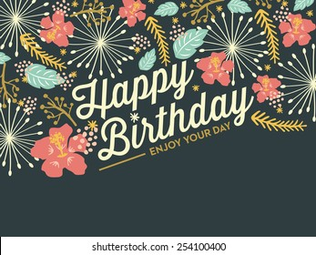 Happy Birthday card with flowers and dandelions. You can place your own text on the bottom. Vector and illustration design.