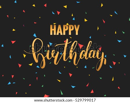 Happy Birthday Card Golden Birthday Calligraphy Stock Vector