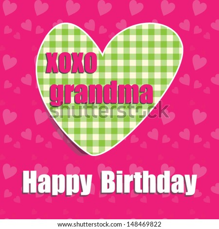 Happy Birthday Card For Grandma With HeartVector Eps10illustrationRaster Also Available