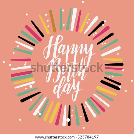 Happy Birthday Card Lettering Hand Made Greeting Vector Illustration Coral Background