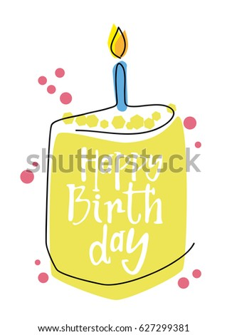 Happy Birthday Card Lettering Hand Made Greeting Vector Illustration White Background