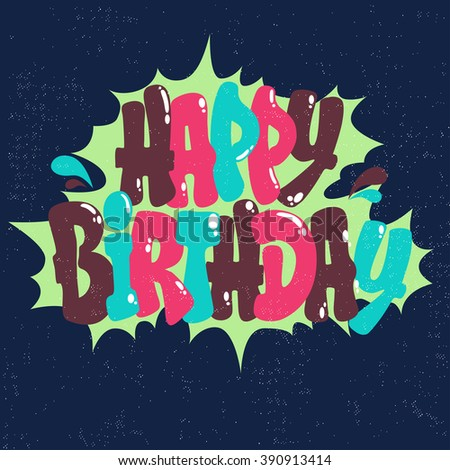 Happy Birthday Card Like Balloons Graffiti Stock Vector Royalty