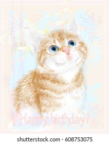 Happy birthday card with little kitten the red marble coloring.  Ginger fluffy kitten. Portrait oh the cat.