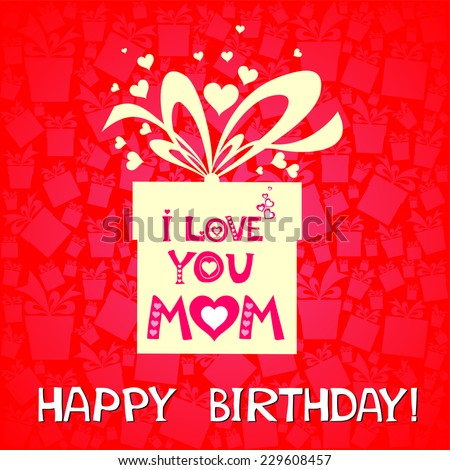 Happy Birthday Card I Love You Mom Celebration Pink Background With Gift Boxes