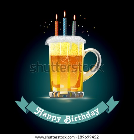 Happy Birthday Card For Person Who Loves Beer EPS 10 Vector Illustration