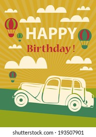 Happy Birthday Card With Retro Car And Hot Air Balloons Vector Illustration