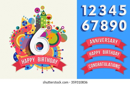 Happy birthday card template with vibrant color fun shapes. Includes number set, anniversary and congratulations labels. EPS10 vector.