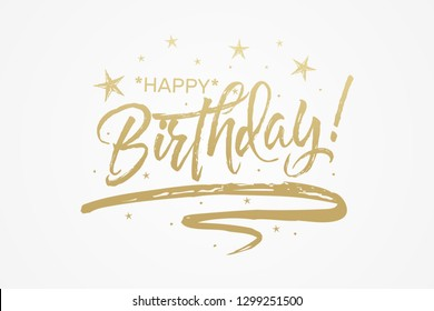 Happy Birthday card. The text golden, bright, brilliant. Calligraphy banner. Vector graphics isolated background.
