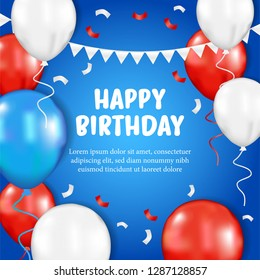 Happy Birthday ceremony celebration with flying colorful balloon with blue background and flag and confetti. Card background invitation for america independence day 4 july