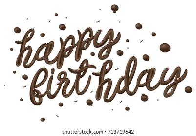 Happy Birthday chocolate cream typography style isolated on white background. Vector illustration.
