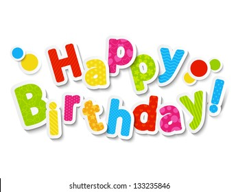 Happy birthday color paper letters