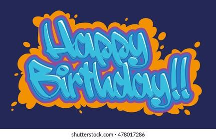 Birthday Graffiti Happy Images Stock Photos Vectors