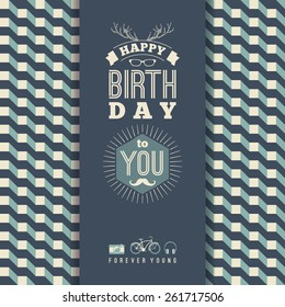Happy birthday congratulations, vintage retro background with geometric pattern. Hipster style. Vector illustration.
