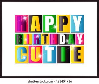 Happy birthday Cutie. Vector illustration