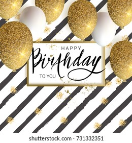 Happy birthday design.White and golden glitter balloons, calligraphy inscription. Vector illustration