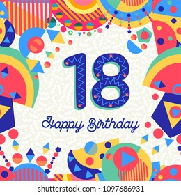 Happy Birthday eighteen 18 year fun design with number, text label and colorful decoration. Ideal for party invitation or greeting card. EPS10 vector.
