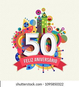 Happy Birthday Fifty 50 Year Fun Design With Number In Portuguese Language Text Label And