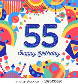 Happy Birthday Fifty Five 55 Year Fun Design With Number Text Label And Colorful Decoration