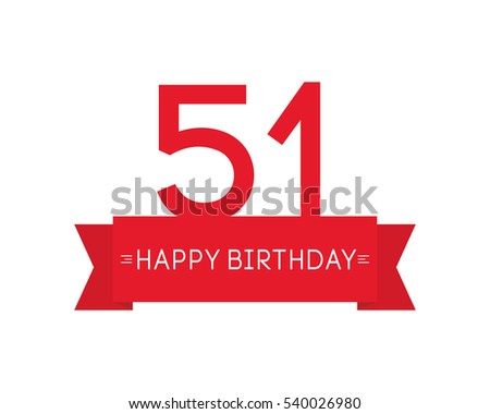 happy birthday to fifty one year label sign icon ribbon element greeting cards