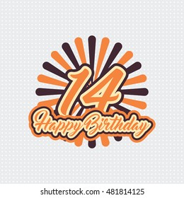 Happy Birthday fourteen 14 year, greeting card with year number, text label and burst retro. pop art style design