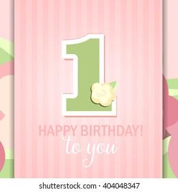Happy Birthday for girl. 1 Year