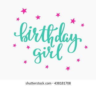 Happy Birthday Girl lettering sign quote typography. Calligraphy design for postcard poster graphics. Simple vector brush sign. Happy Birthday card colored design element. Birthday party decor