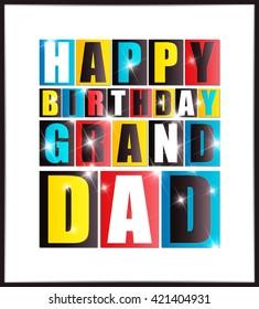 Happy birthday Grand Dad. Vector illustration