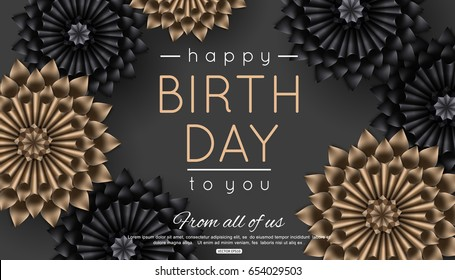 Happy birthday greeting card with beautiful black and gold paper flowers. vector illustration.