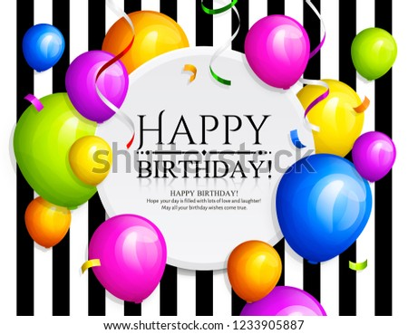 Happy Birthday Greeting Card Bunch Of Colorful Balloons Streamers And Confetti Stylish Lettering