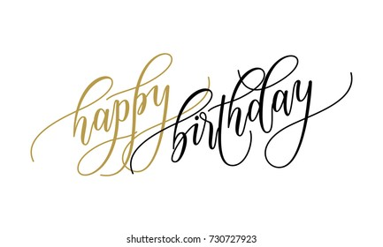 Happy Birthday greeting card calligraphy lettering on white background for Birthday party text for postcard wish design template. Vector hand drawn modern festive font calligraphic design