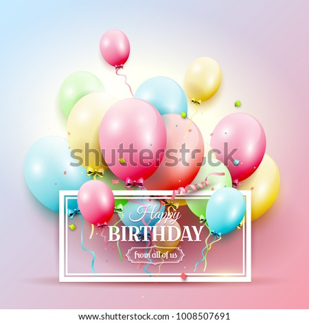 Happy Birthday Greeting Card With Colorful Balloons On Pink Background