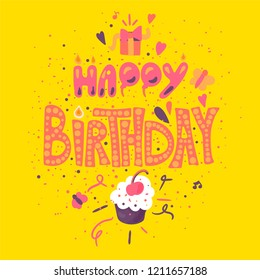 Happy Birthday Greeting Card With Cupcake On Yellow Background. Vector
