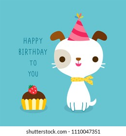 Happy birthday greeting card. Cute cartoon dog cerebrating with text happy birthday to you and cupcake. Isolated on blue background. Flat design. Colored vector illustration.