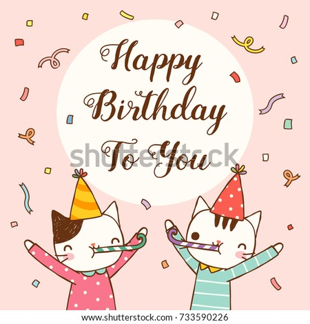 Happy Birthday Greeting Card Cute Cartoon Cat Boy And Girl Cerebrating With Text