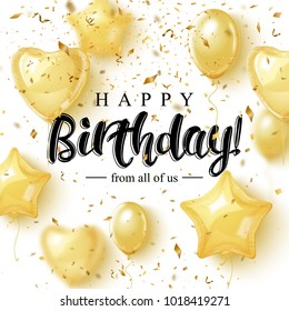 Happy Birthday Greeting Card Design with Golden Balloons and pieces of confetti. Elegant modern brush lettering. Vector illustration