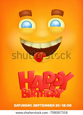 Happy Birthday Greeting Card With Emoji Smile Face Vector Illustrations