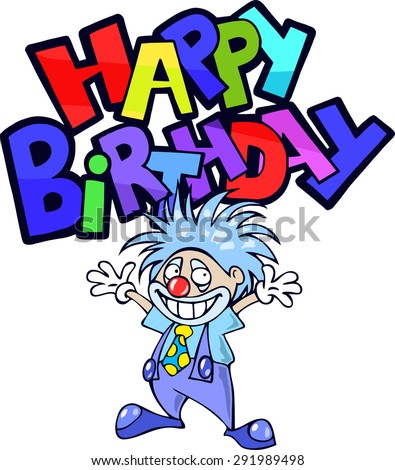 Happy Birthday Greeting Card With A Funny Cartoon Clown