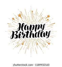 Happy birthday, greeting card. Handwritten lettering vector illustration