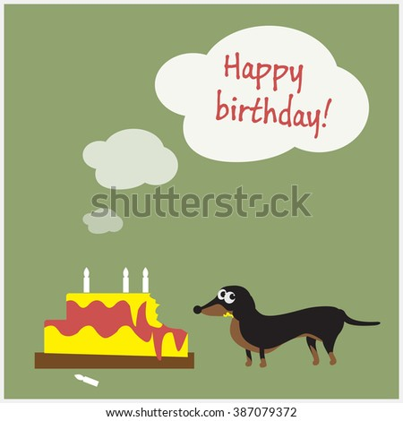 Happy Birthday Greeting Card With An Innocent Dachshund Dog And Damaged Cake Flat Design Vector