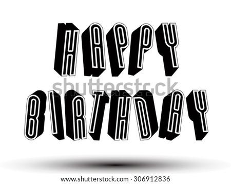 Happy Birthday Greeting Card Phrase Made Stock Vector Royalty Free