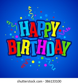 Happy Birthday Greeting Card. Vector.