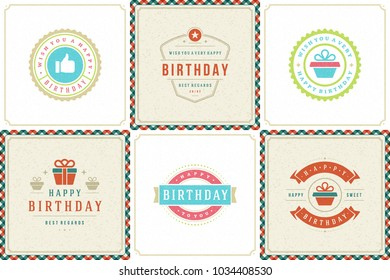 Happy birthday greeting cards design vector templates set. Vintage typographic birthday badges or labels with wish message and decoration elements on vintage texture backgrounds.