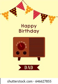 happy birthday greeting to dad with vintage radio graphic