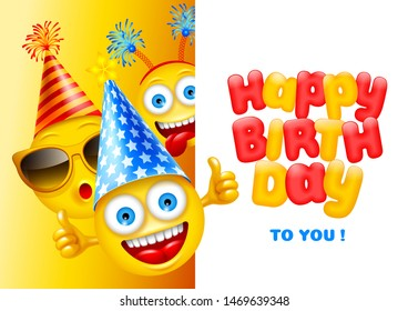 Happy Birthday greeting design with characters of emoji, cheerful and dressed in festive accessories. Empty space for your text. Vector illustration.