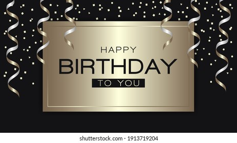 Happy birthday greeting with golden serpentine and confetti on gold square and dark background. Ratio 1920x1080, vector illustration.