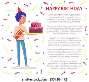 Happy birthday greeting poster, Bday party celebration, man in festive hat with cake in hands color tinsels and text. Present gift box and guy profile